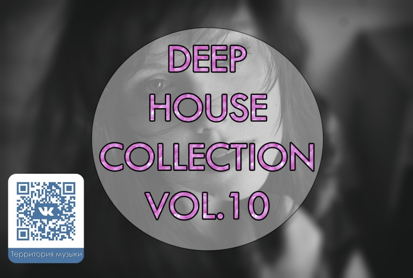 DEEP HOUSE COLLECTION VOL.10