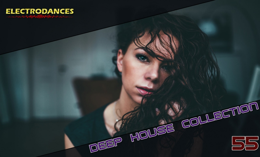 DEEP HOUSE COLLECTION VOL.55