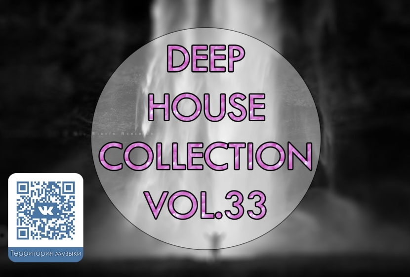 DEEP HOUSE COLLECTION VOL.33