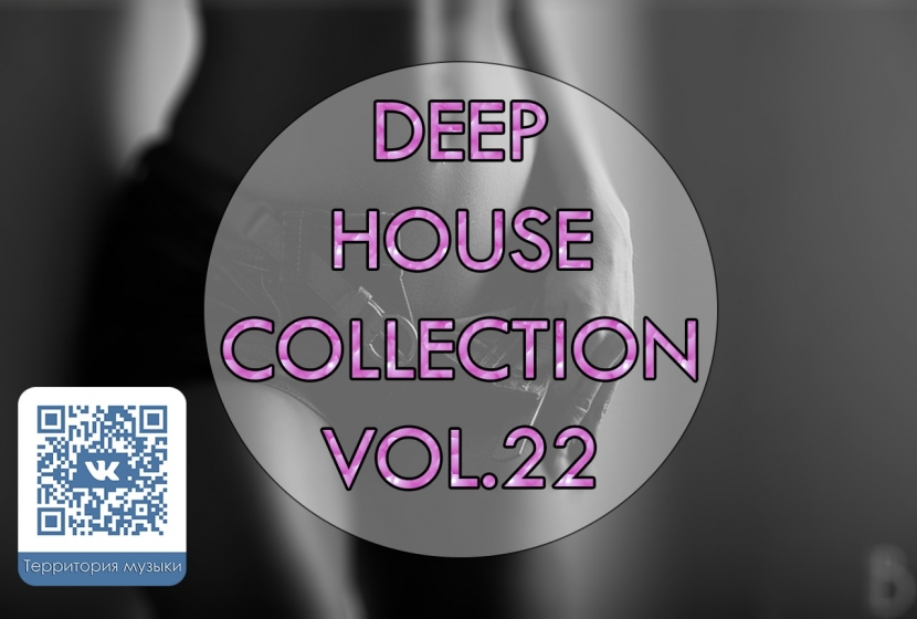 DEEP HOUSE COLLECTION VOL.22