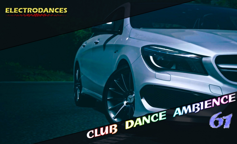 CLUB DANCE AMBIENCE VOL.61