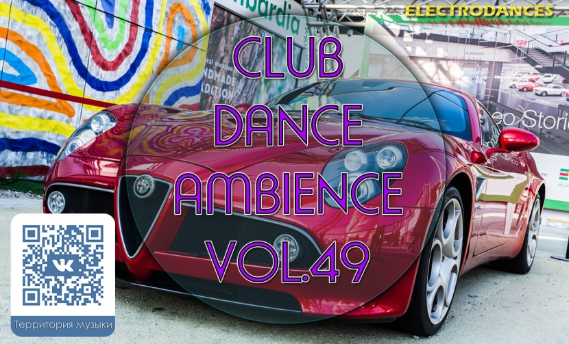 CLUB DANCE AMBIENCE VOL.49