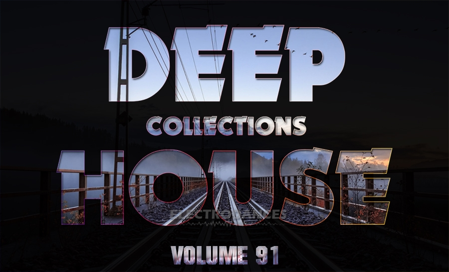 DEEP HOUSE COLLECTION VOL.91