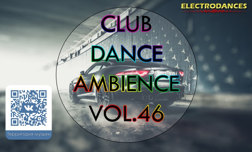 CLUB DANCE AMBIENCE VOL.46