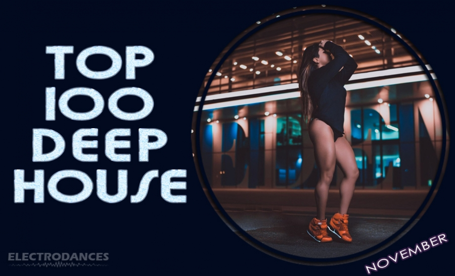 TOP 100 Deep House (November)