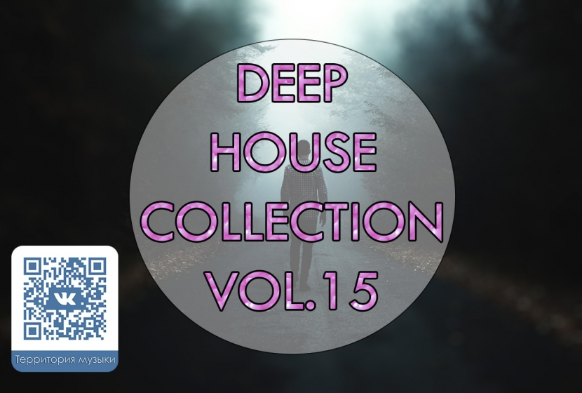 DEEP HOUSE COLLECTION VOL.15