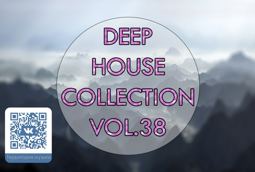 DEEP HOUSE COLLECTION VOL.38