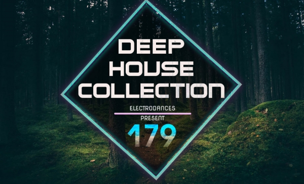 DEEP HOUSE COLLECTION VOL.179