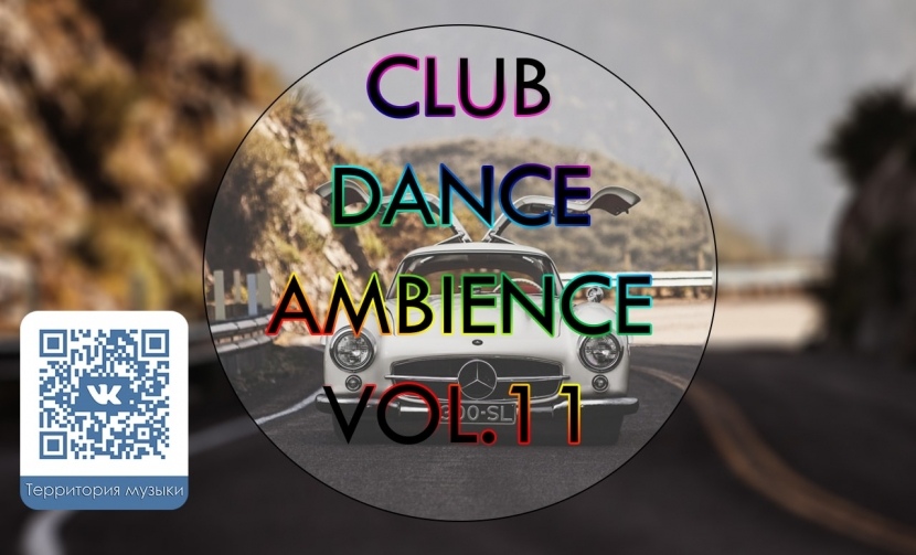 CLUB DANCE AMBIENCE VOL.11