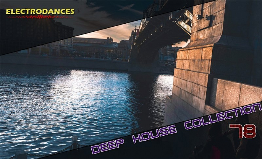 DEEP HOUSE COLLECTION VOL.78
