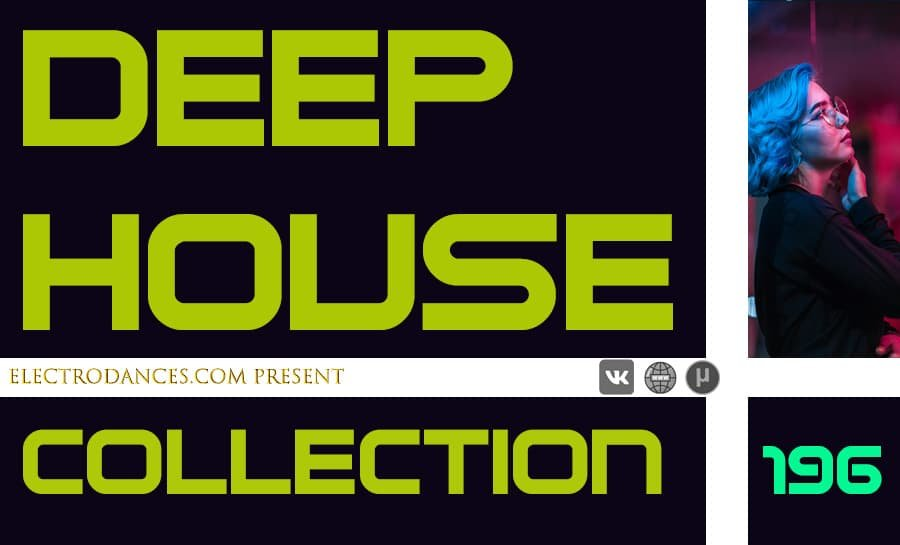 DEEP HOUSE COLLECTION VOL.196
