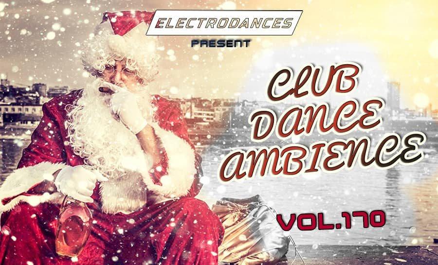 CLUB DANCE AMBIENCE VOL.170