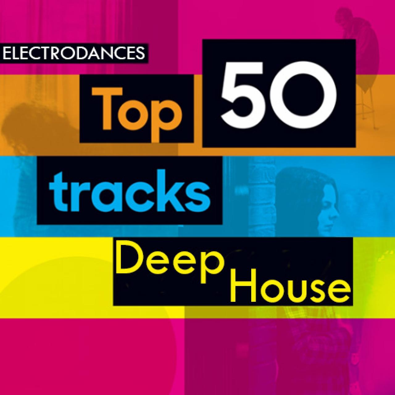 Top 50 deep house for Popular deep house