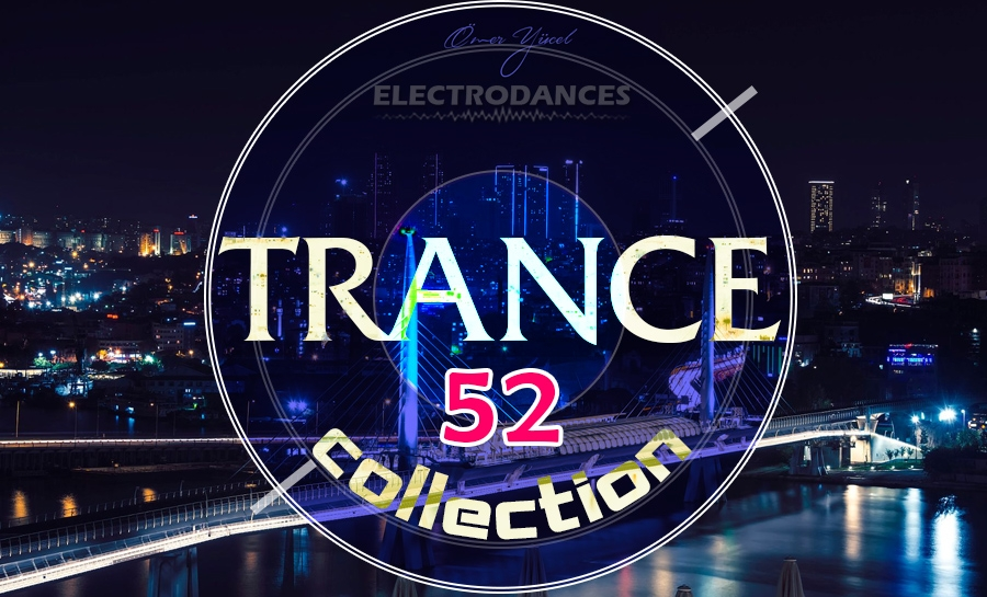 TRANCE СOLLECTION VOL.52