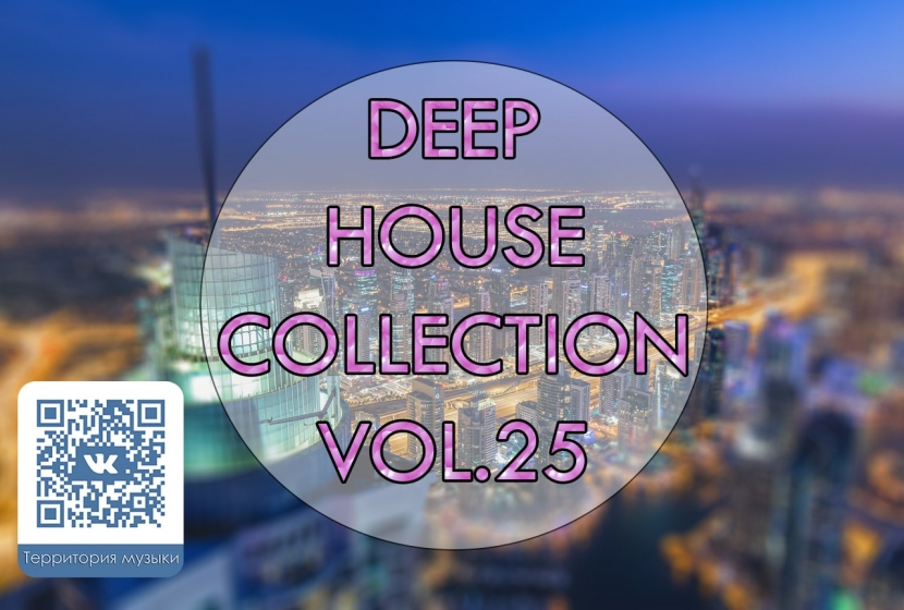 DEEP HOUSE COLLECTION VOL.25