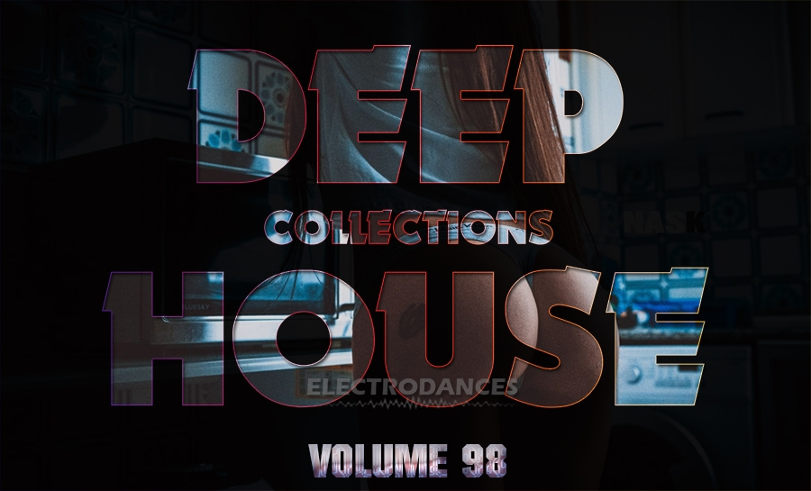 DEEP HOUSE COLLECTION VOL.98
