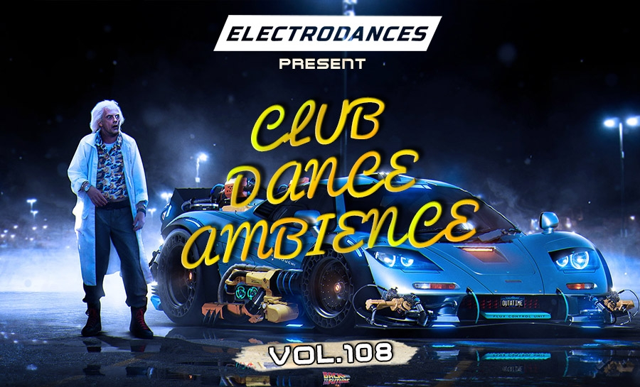 CLUB DANCE AMBIENCE VOL.108