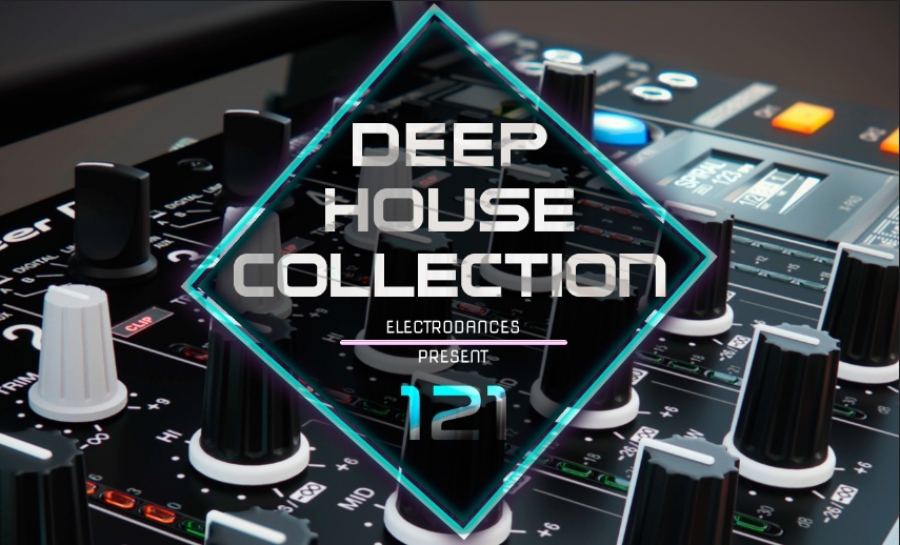 DEEP HOUSE COLLECTION VOL.121