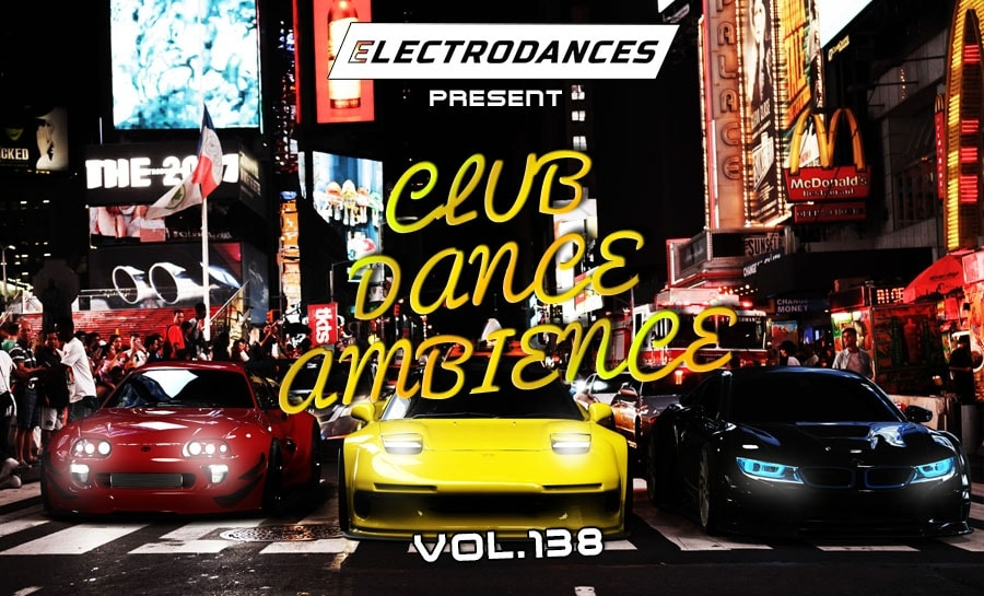 CLUB DANCE AMBIENCE VOL.138