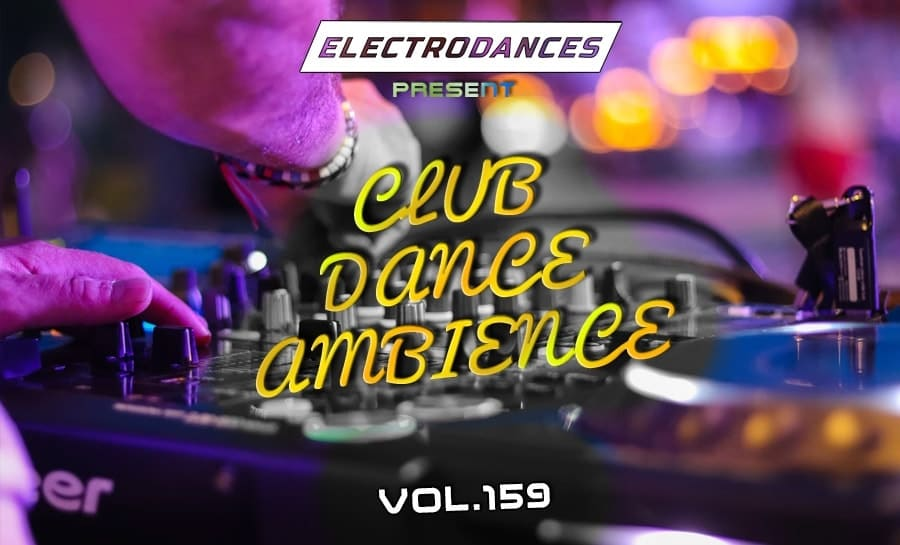 CLUB DANCE AMBIENCE VOL.159
