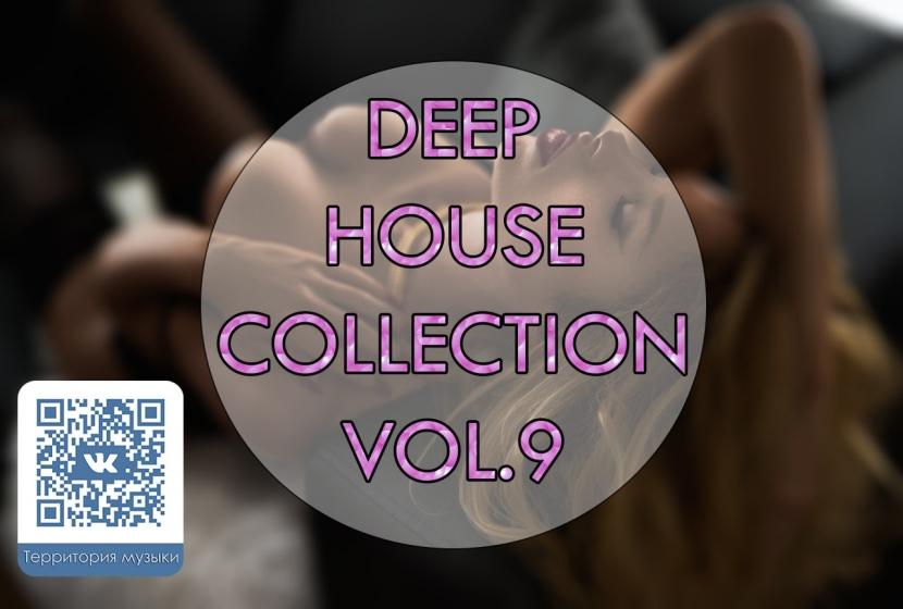 DEEP HOUSE COLLECTION VOL.9