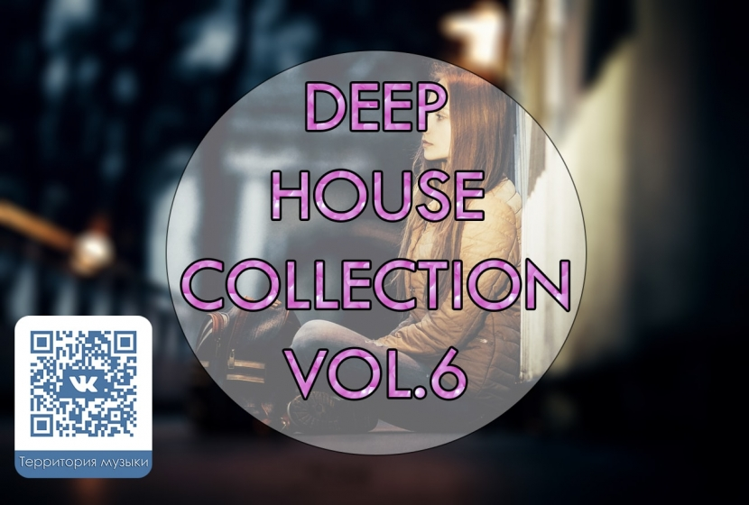 DEEP HOUSE COLLECTION VOL.6
