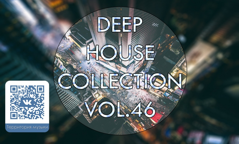 DEEP HOUSE COLLECTION VOL.46