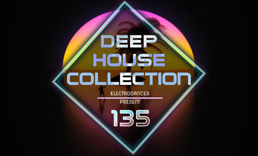 DEEP HOUSE COLLECTION VOL.135