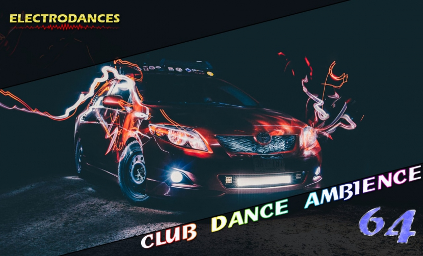 CLUB DANCE AMBIENCE VOL.64