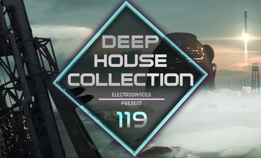 DEEP HOUSE COLLECTION VOL.119