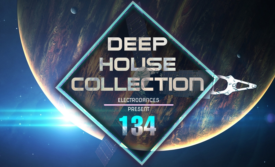 DEEP HOUSE COLLECTION VOL.134