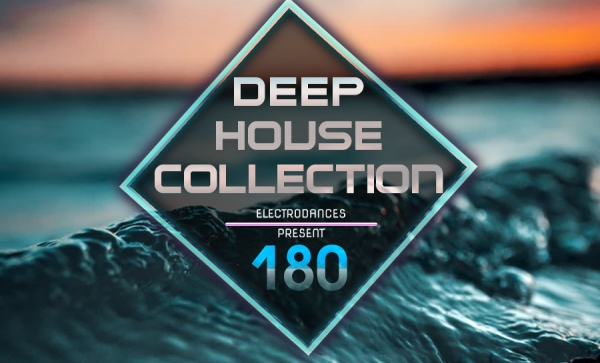 DEEP HOUSE COLLECTION VOL.180