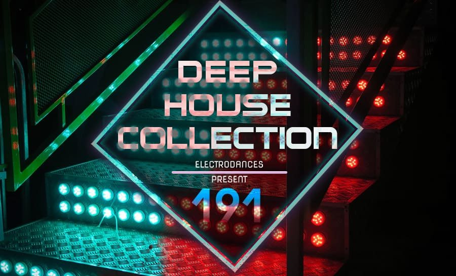 DEEP HOUSE COLLECTION VOL.191