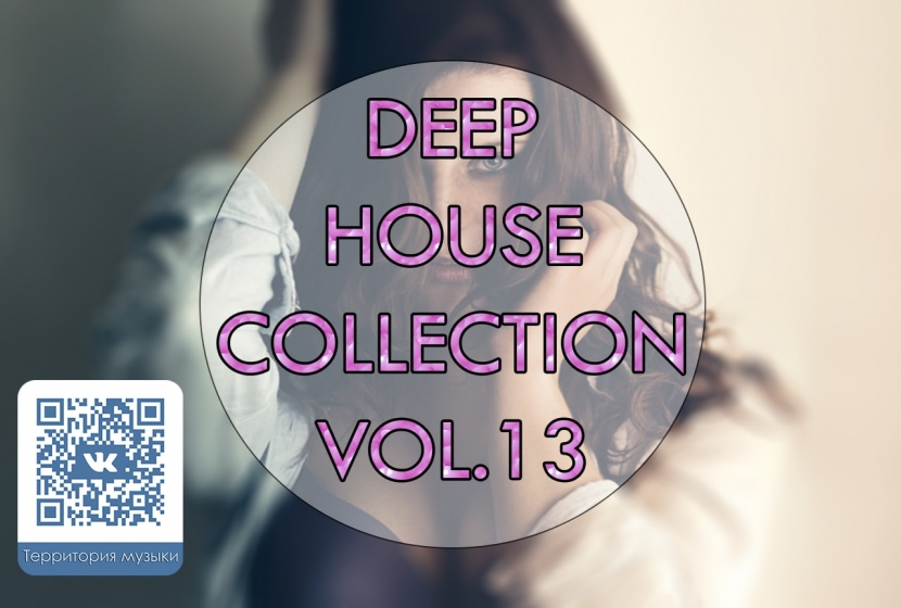 DEEP HOUSE COLLECTION VOL.13