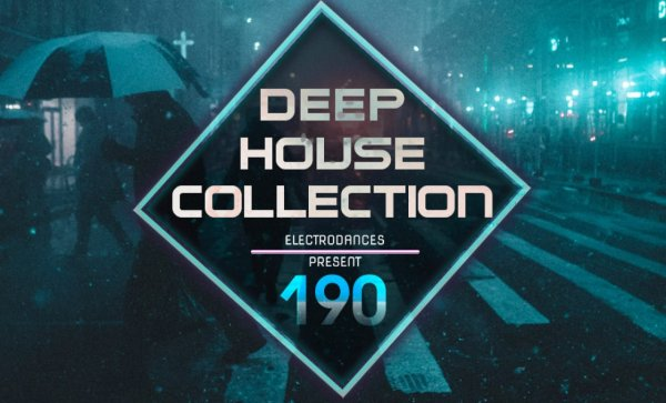 DEEP HOUSE COLLECTION VOL.190