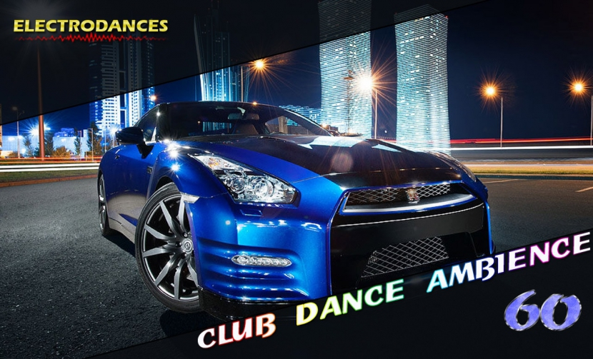 CLUB DANCE AMBIENCE VOL.60