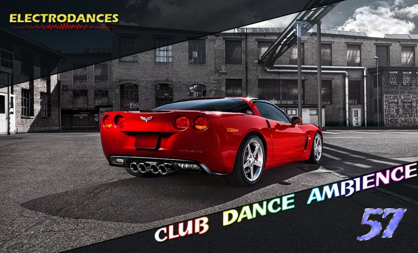 CLUB DANCE AMBIENCE VOL.57