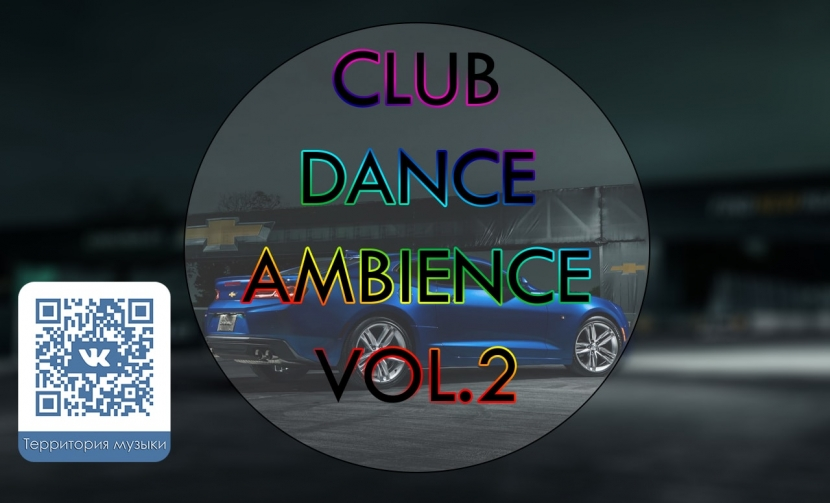 CLUB DANCE AMBIENCE VOL.2
