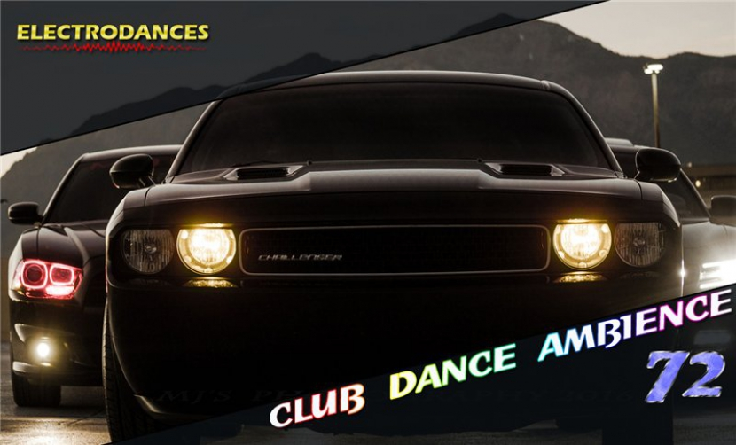 CLUB DANCE AMBIENCE VOL.72