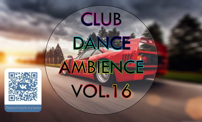 CLUB DANCE AMBIENCE VOL.16