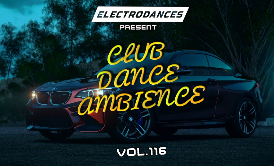 CLUB DANCE AMBIENCE VOL.116