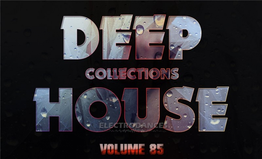 DEEP HOUSE COLLECTION VOL.85