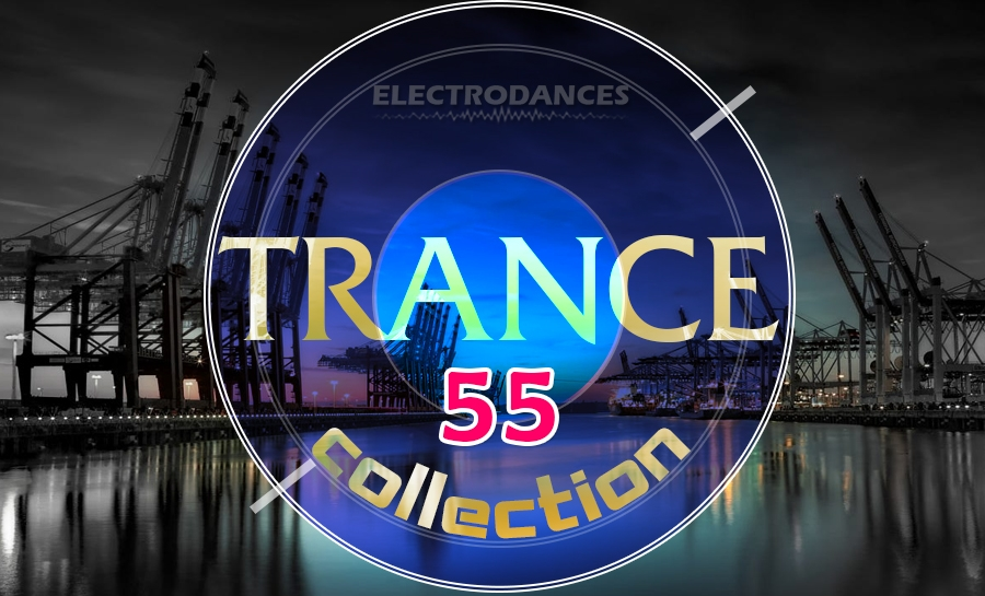 TRANCE СOLLECTION VOL.55