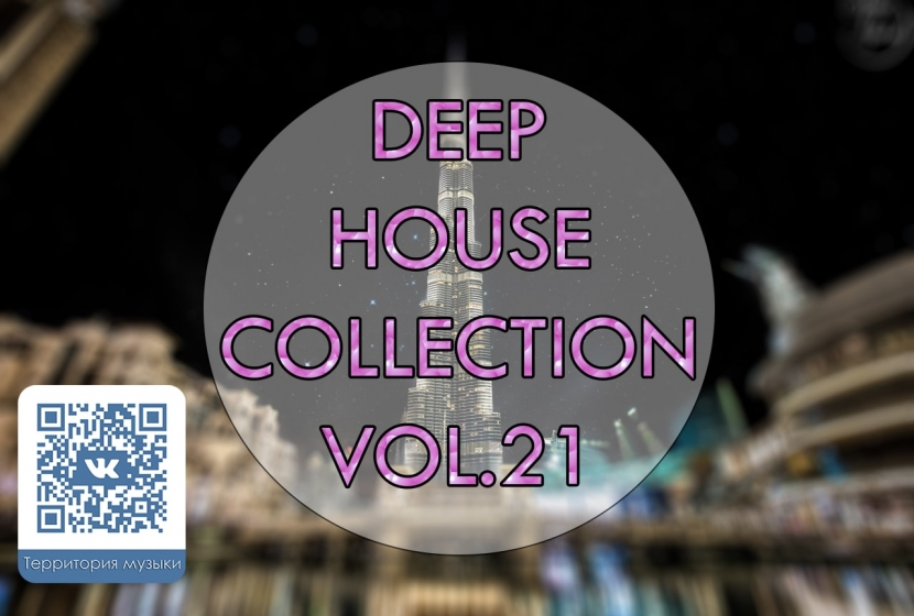 DEEP HOUSE COLLECTION VOL.21