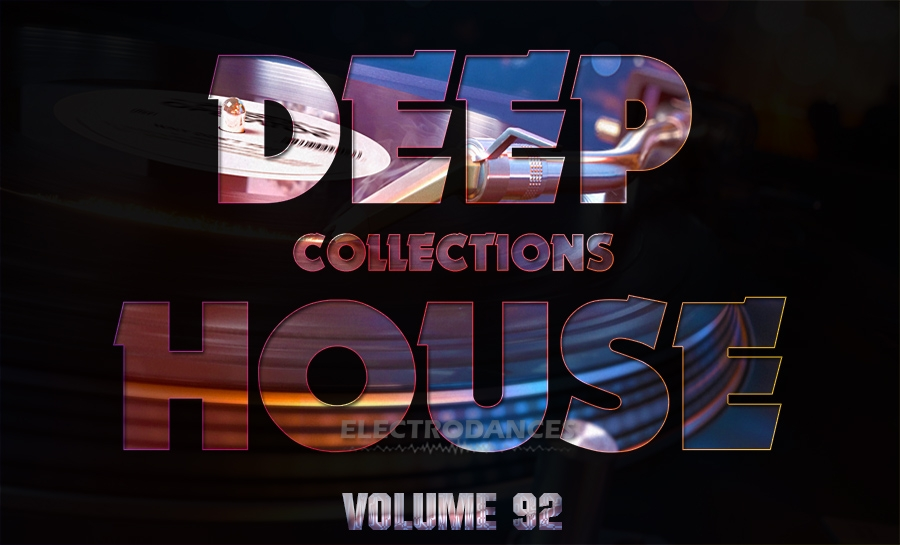 DEEP HOUSE COLLECTION VOL.92