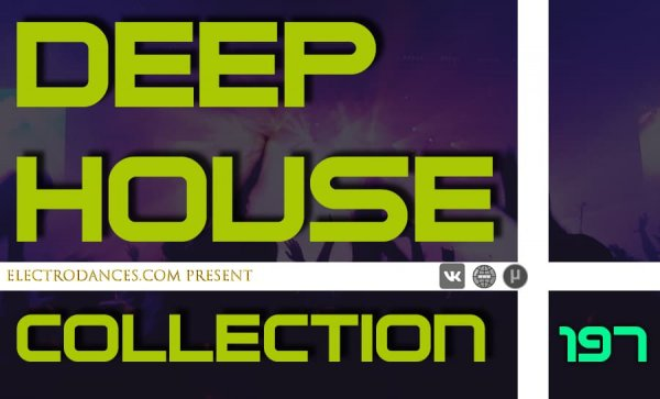DEEP HOUSE COLLECTION VOL.197