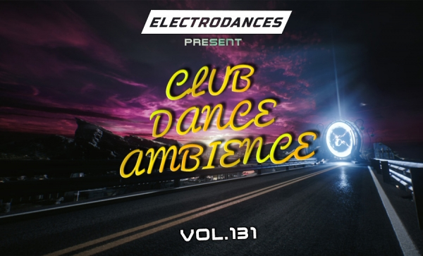 CLUB DANCE AMBIENCE VOL.131