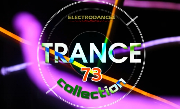 TRANCE СOLLECTION VOL.73