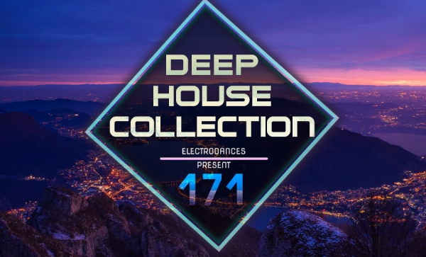 DEEP HOUSE COLLECTION VOL.171