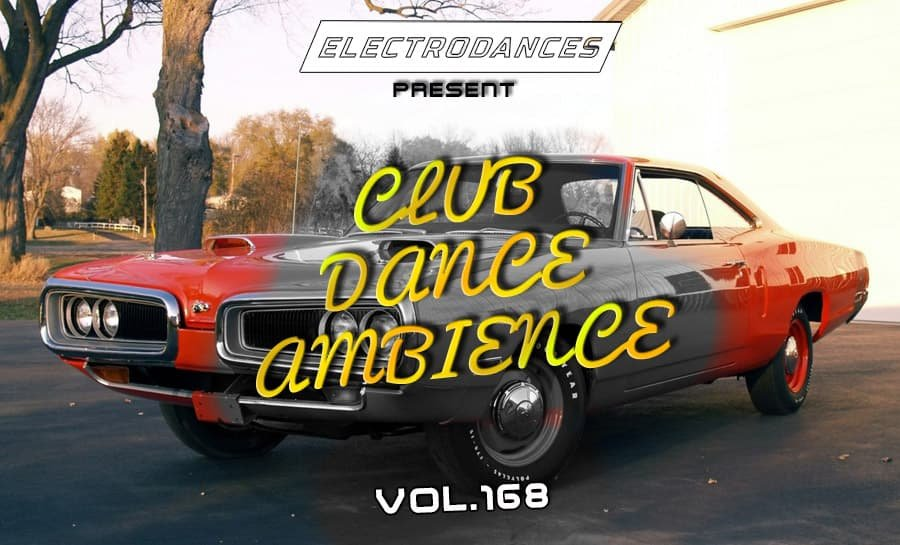 CLUB DANCE AMBIENCE VOL.168